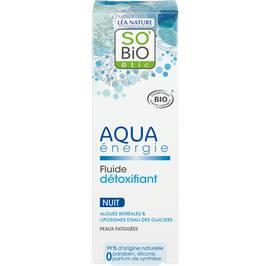 Fluide détoxifiant nuit - Aqua énergie - So'bio étic - Visage